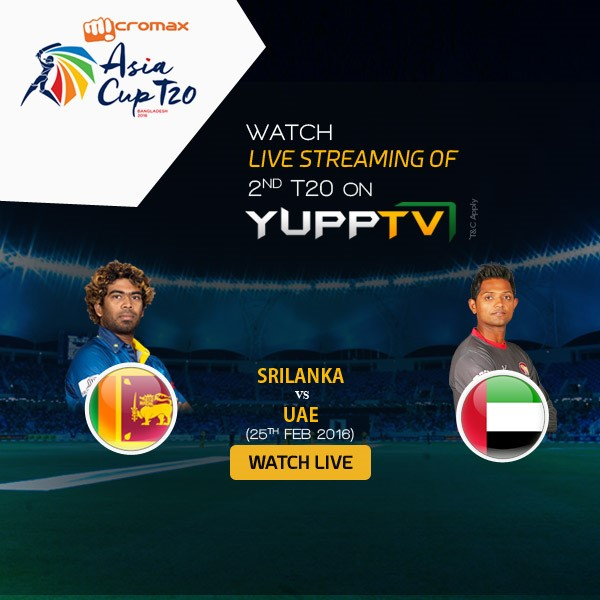 Live telecast of Micromax Asia Cup 2016 T20