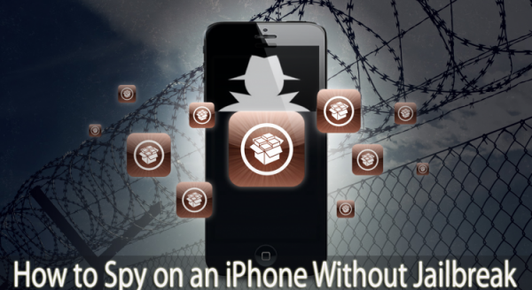 How To Spy On An iPhone Without Jailbreaking