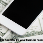 How Mobile Apps Favor To Rev Up Your Business Productivity