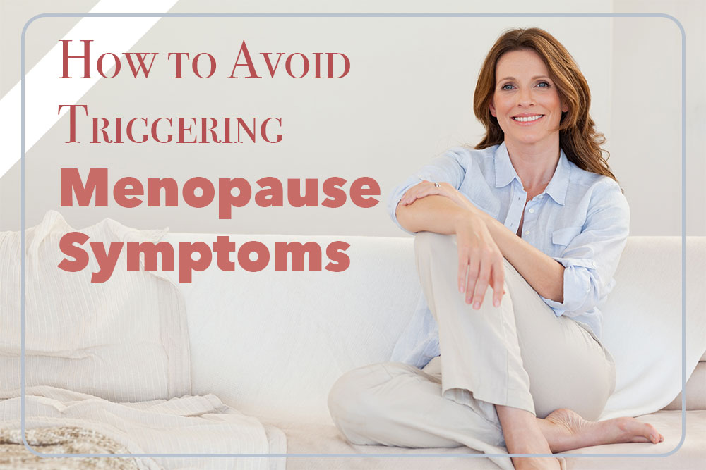 How to Naturally Treat Menopausal Symptoms – A Women's Day Special Guide!